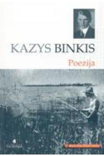 K. Binkis. Poezija (Mokinio skaitiniai) | Kazys Binkis