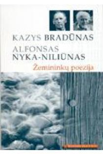 Žemininkų poezija (Mokinio skaitiniai) | Kazys Bradūnas, Alfonsas Nyka-Niliūnas