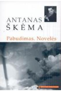 Pabudimas. Novelės (Mokinio skaitiniai) | Antanas Škėma