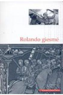Rolando giesmė (Mokinio skaitiniai) |