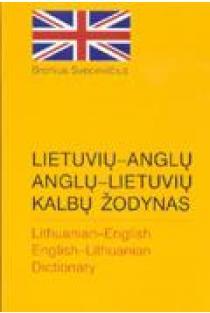 Lietuvių-anglų anglų-lietuvių kalbų žodynas (mažas) | Bronius Svecevičius