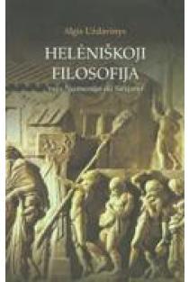 Helėniškoji filosofija nuo Numenijo iki Sirijano | Algis Uždavinys