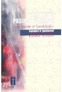 Pilietinis pasipriešinimas Lietuvoje ir Lenkijoje: sąsajos ir ypatumai, 1939–1956 | Ats. redaktorius Arvydas Anušauskas