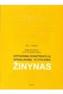 Atitvarinių konstrukcijų, apdailinamų plytelėmis, žinynas | Mindaugas Černius, Jonas Romualdas Šimkus