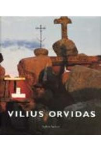 Vilius Orvidas   sudarė Vaidotas Žukas
