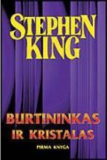 Burtininkas ir kristalas. Pirma knyga | Stephen King