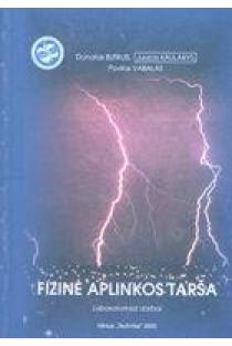 Fizinė aplinkos tarša (laboratoriniai darbai) | D. Butkus, J. Kaulakys, P. Vabalas