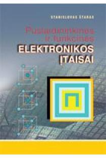 Puslaidininkės ir funkcinės elektronikos įtaisai | Stanislovas Štaras