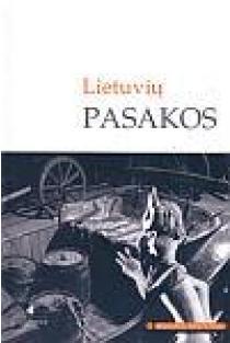 Lietuvių pasakos (Mokinio skaitiniai) | Sud. Agnė Iešmantaitė