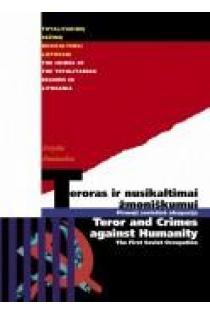 Teroras ir nusikaltimai žmoniškumui. Terror and Crimes against Humanity | Arvydas Anušauskas