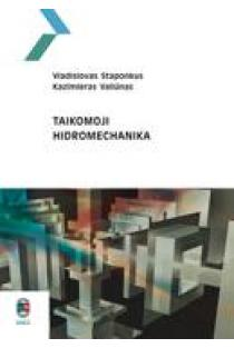 Taikomoji hidromechanika | V. Staponkus, K. Valiūnas