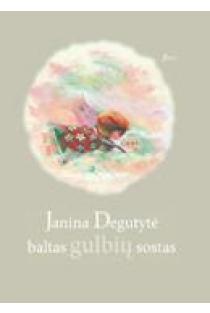 Baltas gulbių sostas | Janina Degutytė