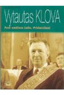 Vytautas Klova. Pusė amžiaus šalia. Prisiminimai | Jūratė Klovienė