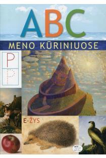 ABC meno kūriniuose | Lina Eitmantytė-Valužienė