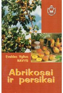 Abrikosai ir persikai | Evaldas Vylius Navys