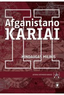 Afganistano kariai II | Mindaugas Milinis