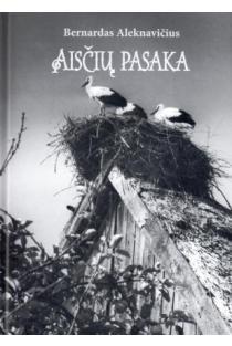 Aisčių pasaka | Bernardas Aleknavičius