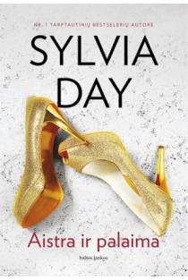 Aistra ir palaima | Sylvia Day
