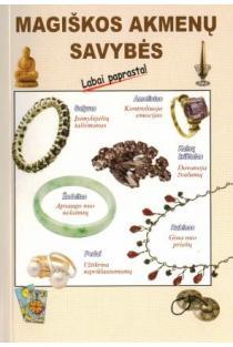 Magiškos akmenų savybės | Sudarė G. Svetozarovas