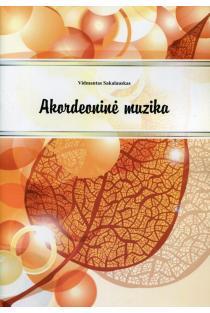 Akordeoninė muzika (su CD) | Vidmantas Sakalauskas