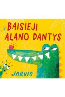 Baisieji Alano dantys | Jarvis