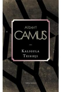 Kaligula. Teisieji | Albert Camus (Alberas Kamiu)