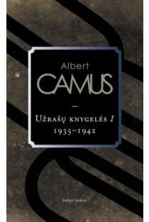 Užrašų knygelės I (1935 - 1942) | Albert Camus (Alberas Kamiu)