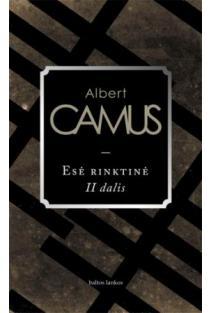 Esė rinktinė, II dalis | Albert Camus (Alberas Kamiu)