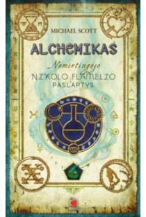Alchemikas. Nemirtingojo Nikolo Flamelio paslaptys 1 | Michael Scott
