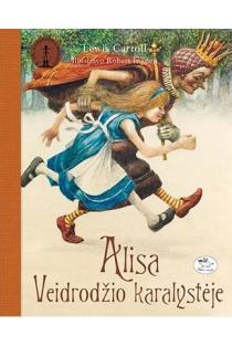 Alisa Veidrodžio karalystėje | Lewis Carroll