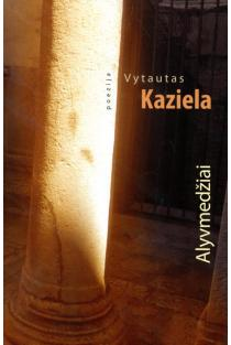 Alyvmedžiai | Vytautas Kaziela