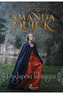 Paslapčių labirintai   Amanda Quick