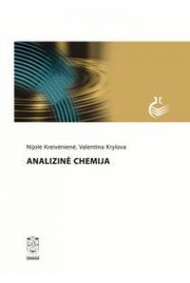 Analizinė chemija | Nijolė Kreivėnienė, Valentina Krylova