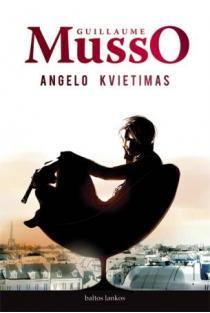 Angelo kvietimas (2-as leidimas) | Guillaume Musso