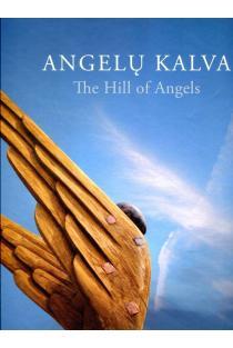 Angelų kalva | Lolita Piličiauskaitė-Navickienė