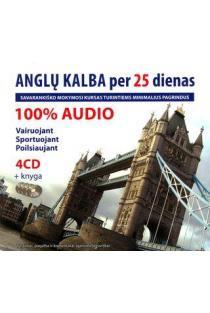 Anglų kalba per 25 dienas. Audio kursas (4CD + knyga) |
