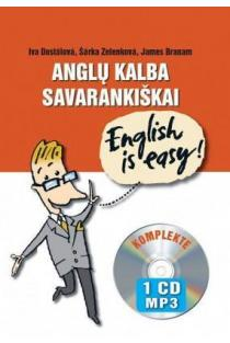 Anglų kalba savarankiškai. English is Easy! (su mp3 CD) | Iva Dostalova, Šarka Zelenkova, James Branam