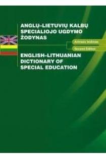 Anglų-lietuvių kalbų specialiojo ugdymo žodynas | Sud. Juozas Petruševičius