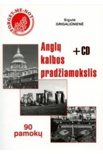 Anglų kalbos pradžiamokslis. 90 pamokų (su CD) (8-as leidimas) | Sigutė Grigaliūnienė