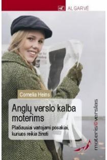Moteris@verslas. Anglų verslo kalba moterims   Cornelia Heins