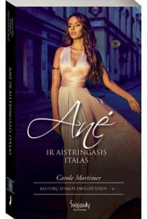 Anė ir aistringasis italas | Carole Mortimer