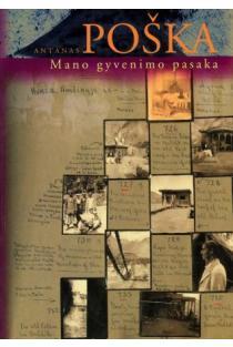 Mano gyvenimo pasaka | Antanas Poška