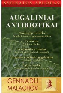 Augaliniai antibiotikai | Genadij Malachov