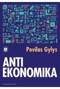 Antiekonomika | Povilas Gylys