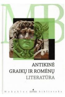 Antikinė graikų ir romėnų literatūra (Mokyklos biblioteka) |