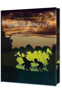 Anupro kupros | Vytautas V. Landsbergis