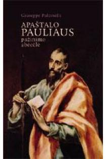 Apaštalo Pauliaus pažinimo abėcėlė | Giuseppe Pulcinelli