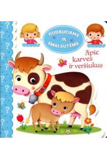 Gudručiams ir smalsutėms. Apie karves ir veršiukus | Emilie Beaumont