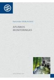Aplinkos monitoringas | Raimondas Grubliauskas