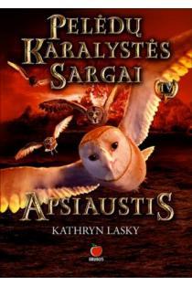 Pelėdų karalystės sargai. Apsiaustis | Kathryn Lasky